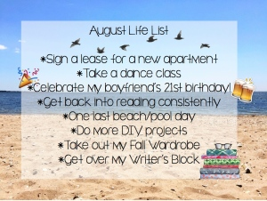 August Life List